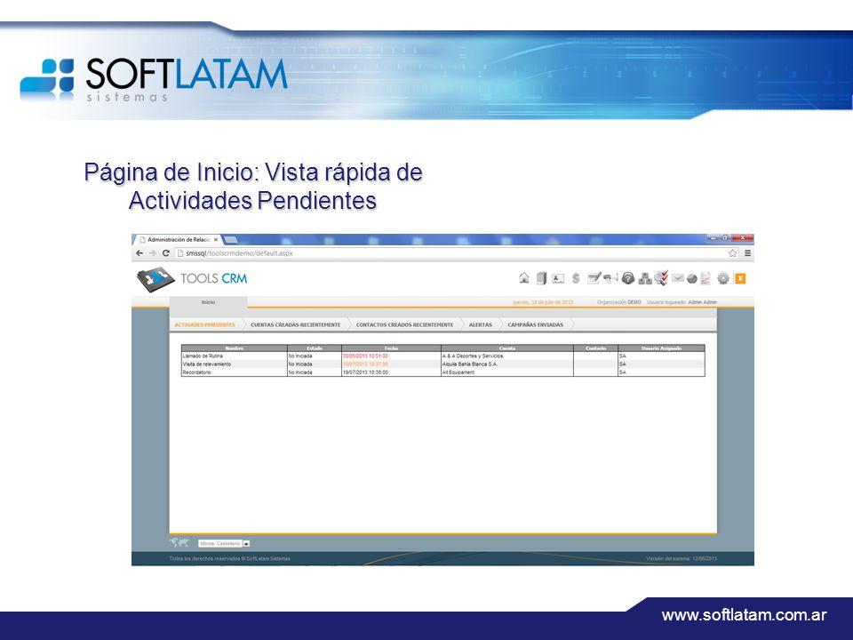 www.softlatam.com.ar Página de Inicio: Vista rápida de Actividades Pendientes