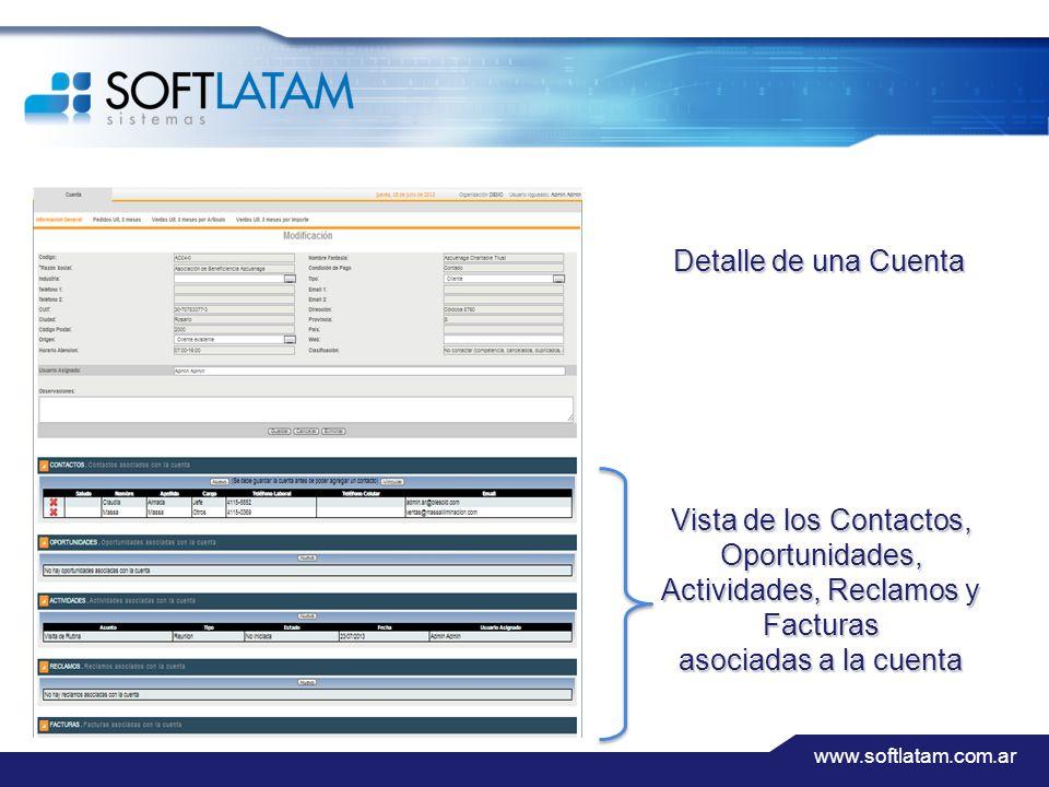 www.softlatam.com.ar Detalle de una Cuenta Vista de los Contactos, Oportunidades, Actividades, Reclamos y Facturas asociadas a la cuenta