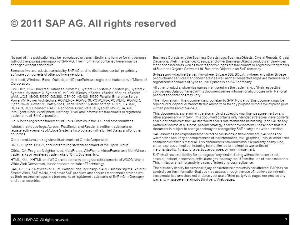 ©2011 SAP AG.All rights reserved.7 © 2011 SAP AG.
