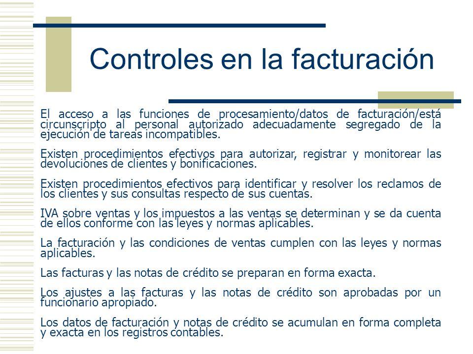 Controles en la facturación El acceso a las funciones de procesamiento/datos de facturación/está circunscripto al personal autorizado adecuadamente se