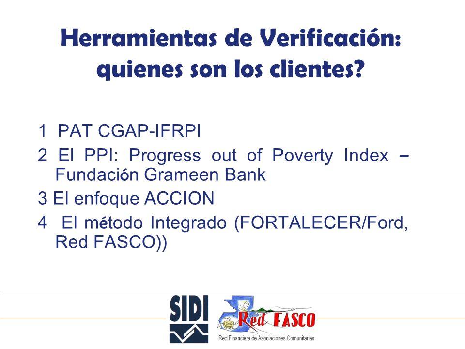 SOLIDARITE INTERNATIONALE POUR LE DEVELOPPEMENT ET LINVESTISSEMENT Herramientas de Verificación: quienes son los clientes.