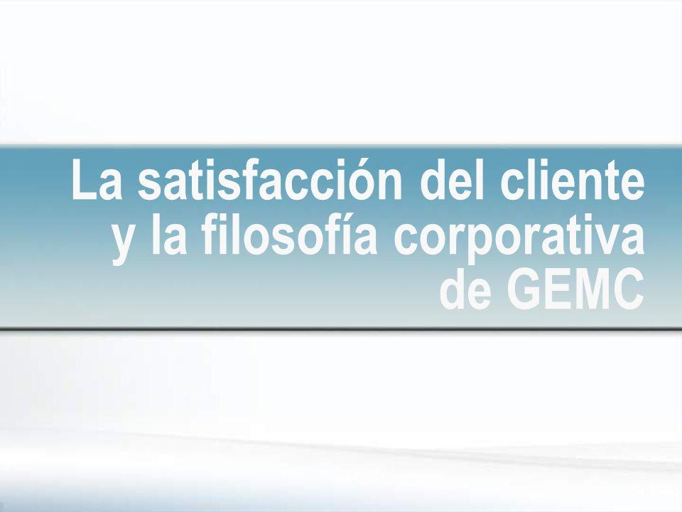 La satisfacción del cliente y la filosofía corporativa de GEMC