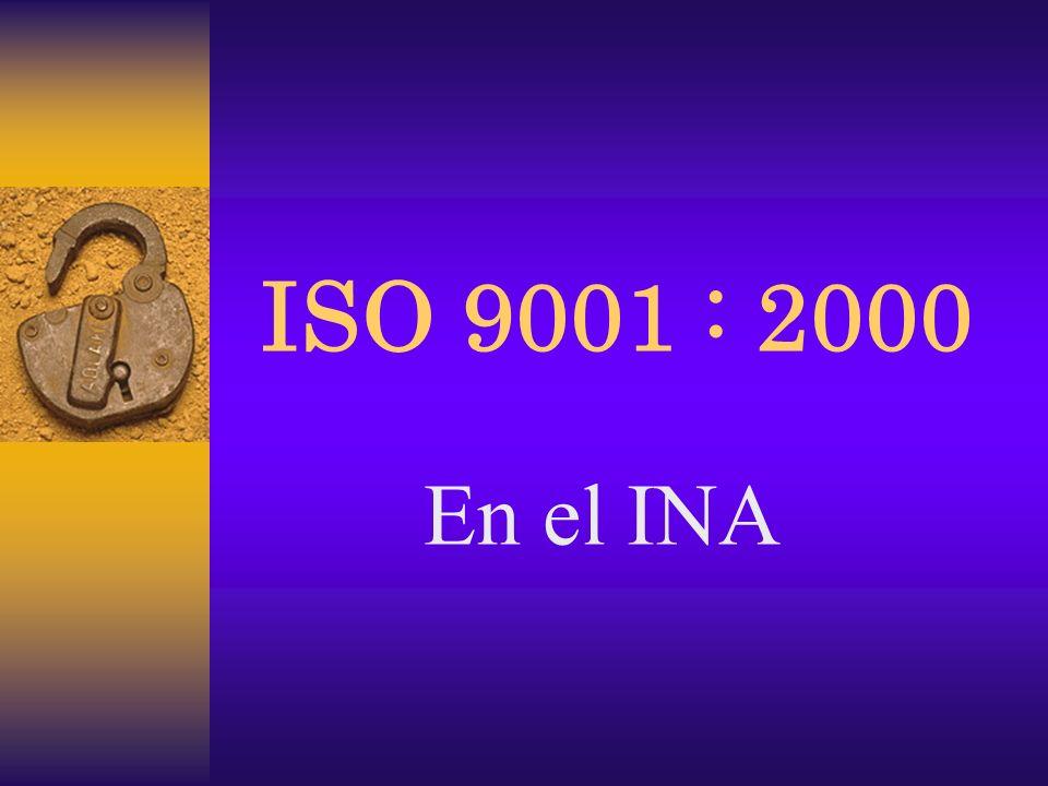 ISO 9001 : 2000 En el INA