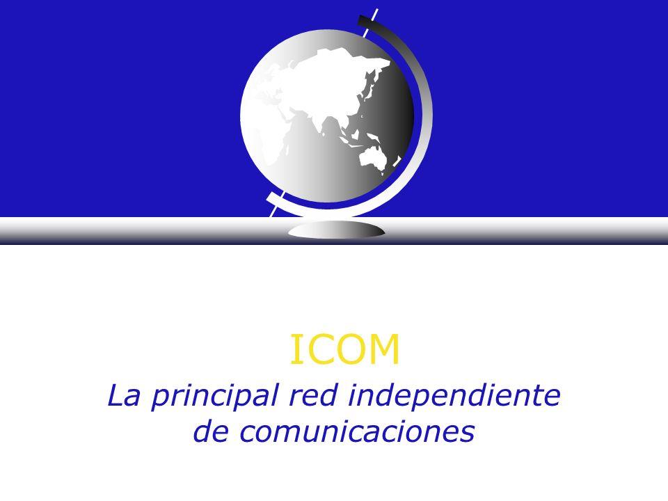 ICOM La principal red independiente de comunicaciones
