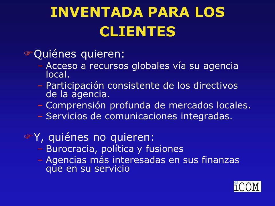 INVENTADA PARA AGENCIAS FQuienes quieren: –Acceso a recursos adicionales y a conexiones internacionales para sus clientes.