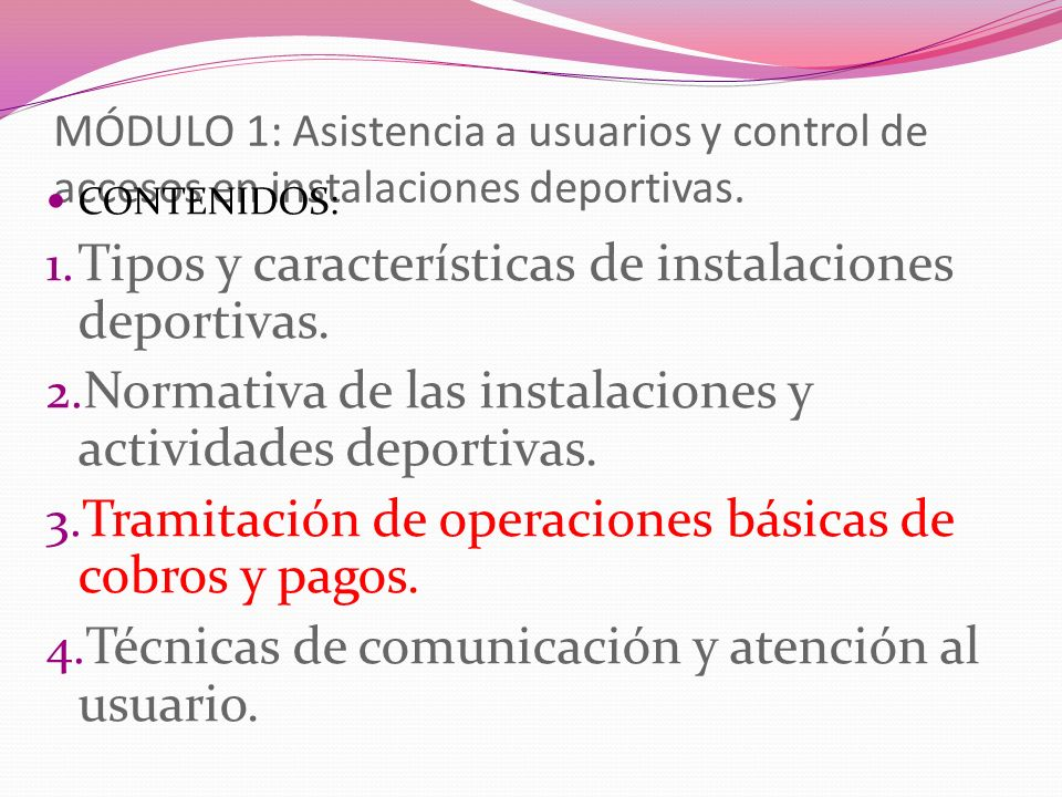 MÓDULO 1: Asistencia a usuarios y control de accesos en instalaciones deportivas.