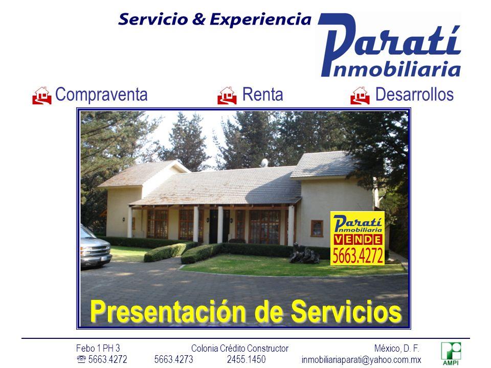 Presentación de Servicios Compraventa Renta Desarrollos Febo 1 PH 3 Colonia Crédito Constructor México, D.