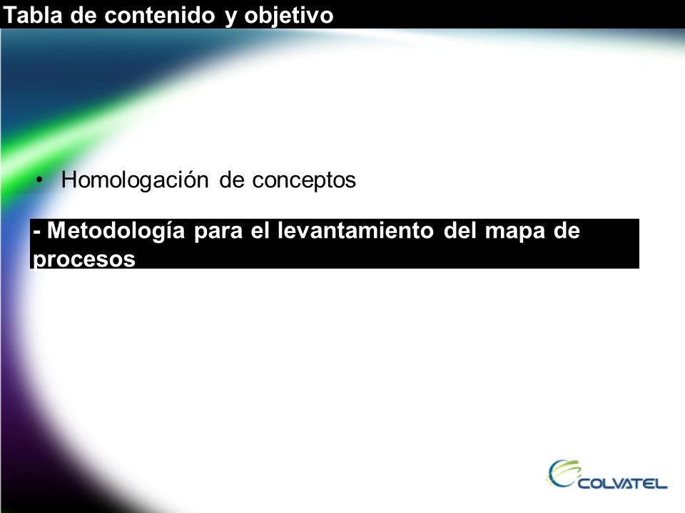 Tabla de contenido y objetivo Homologación de conceptos - Metodología para el levantamiento del mapa de procesos