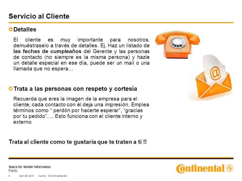 Public Space for Sender Information Detalles El cliente es muy importante para nosotros, demuéstraselo a través de detalles. Ej. Haz un listado de las