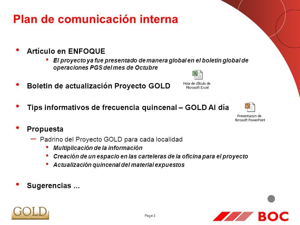 Page 3 Plan de comunicación interna Artículo en ENFOQUE El proyecto ya fue presentado de manera global en el boletin global de operaciones PGS del mes