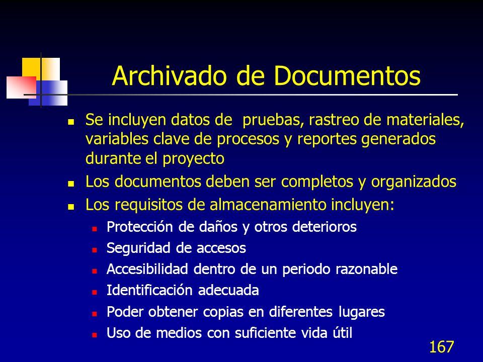 Archivado de Documentos Se incluyen datos de pruebas, rastreo de materiales, variables clave de procesos y reportes generados durante el proyecto Los