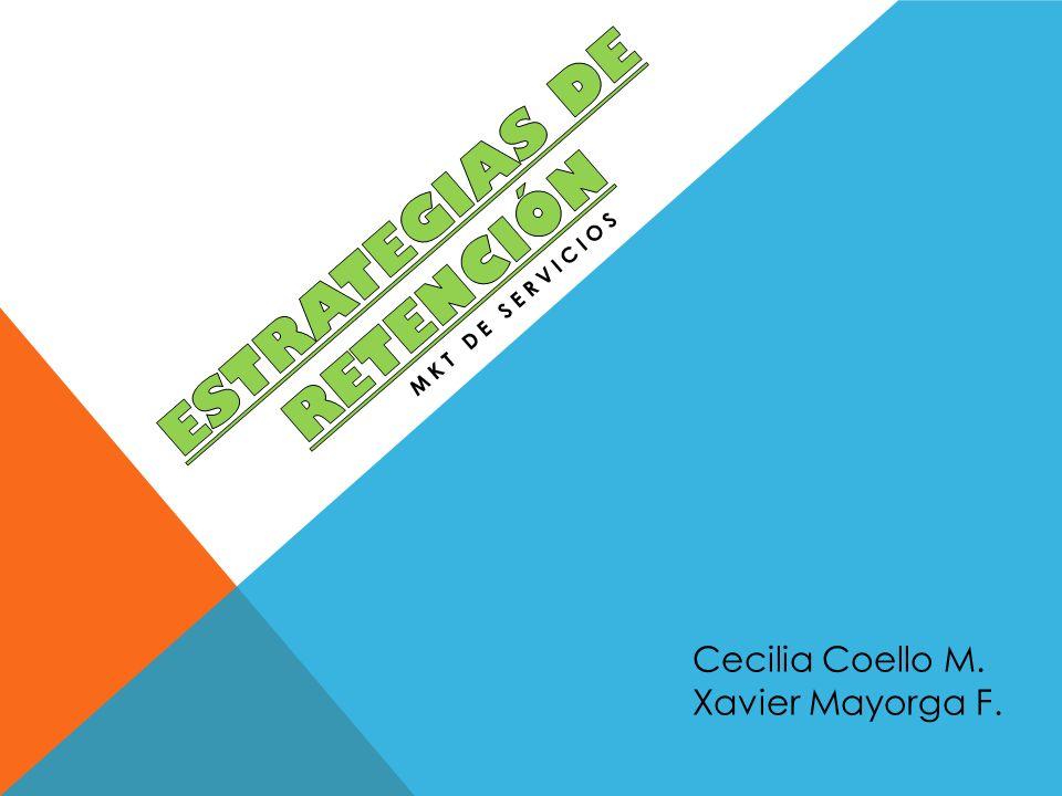 MKT DE SERVICIOS Cecilia Coello M. Xavier Mayorga F.