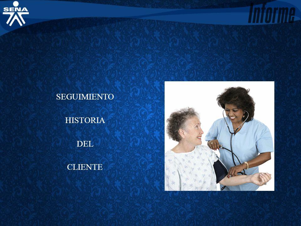 SEGUIMIENTO HISTORIA DEL CLIENTE