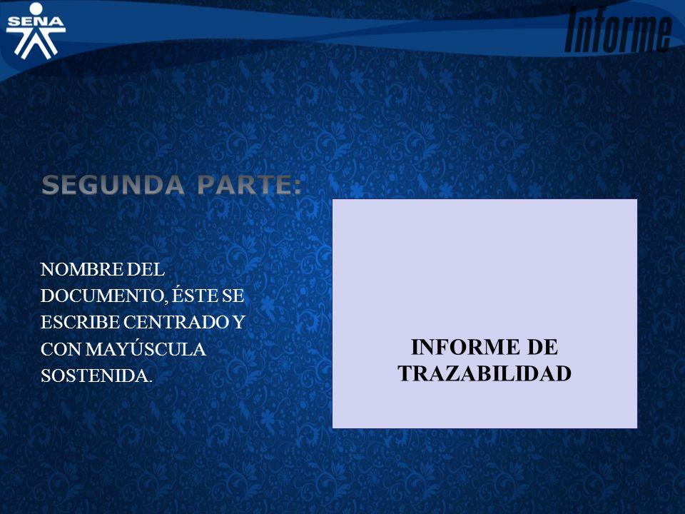 INFORME DE TRAZABILIDAD