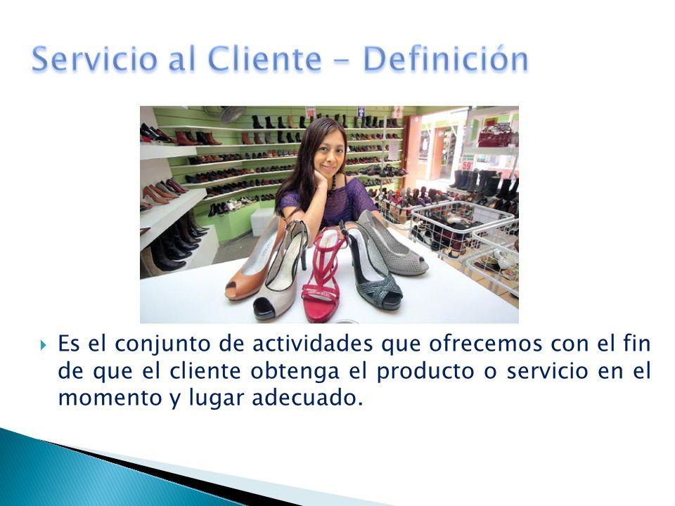 Es el conjunto de actividades que ofrecemos con el fin de que el cliente obtenga el producto o servicio en el momento y lugar adecuado.