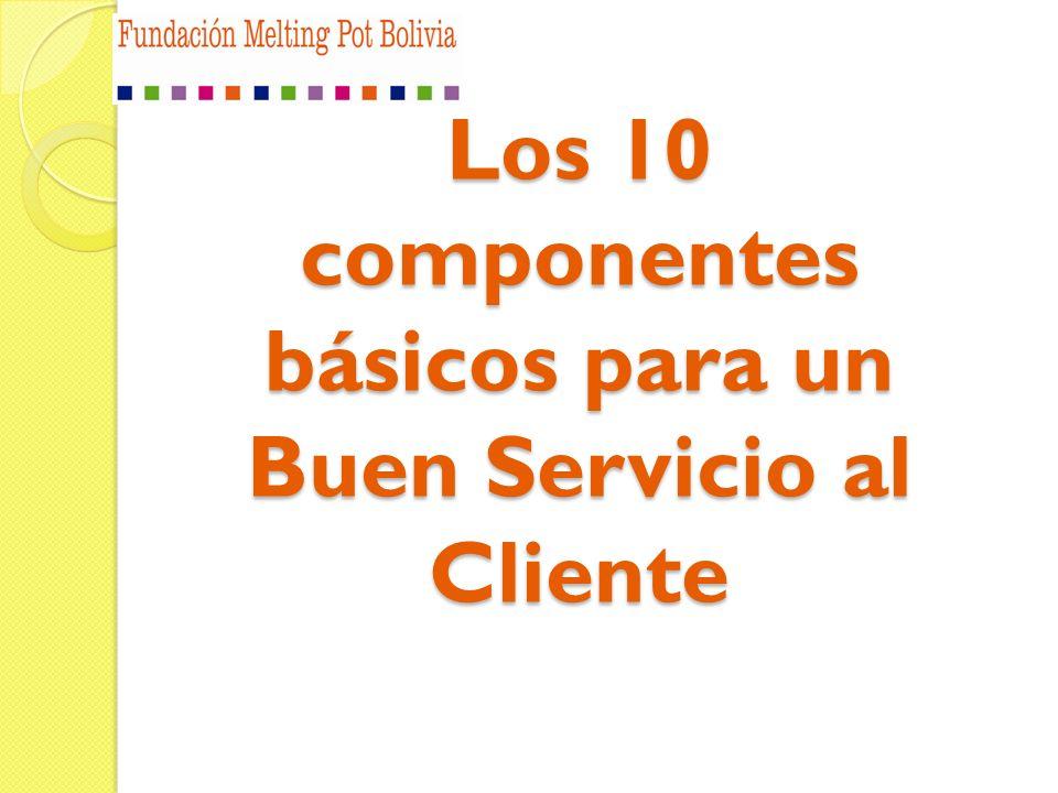 Los 10 componentes básicos para un Buen Servicio al Cliente