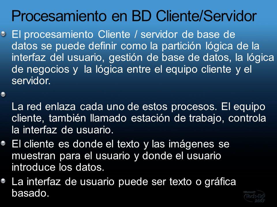 El procesamiento Cliente / servidor de base de datos se puede definir como la partición lógica de la interfaz del usuario, gestión de base de datos, l