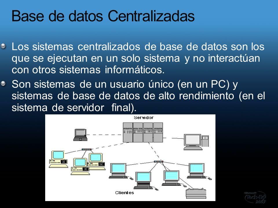 Los sistemas centralizados de base de datos son los que se ejecutan en un solo sistema y no interactúan con otros sistemas informáticos.
