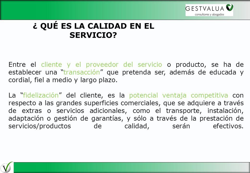Entre el cliente y el proveedor del servicio o producto, se ha de establecer una transacción que pretenda ser, además de educada y cordial, fiel a med
