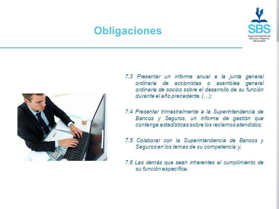 Obligaciones 7.3 Presentar un informe anual a la junta general ordinaria de accionistas o asamblea general ordinaria de socios sobre el desarrollo de