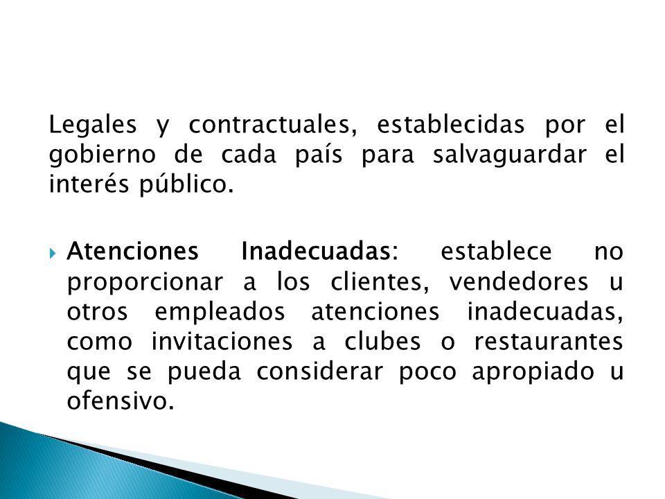Legales y contractuales, establecidas por el gobierno de cada país para salvaguardar el interés público.
