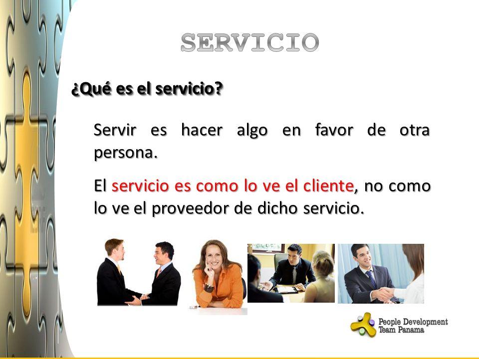 ¿Qué es el servicio? Servir es hacer algo en favor de otra persona. El servicio es como lo ve el cliente, no como lo ve el proveedor de dicho servicio