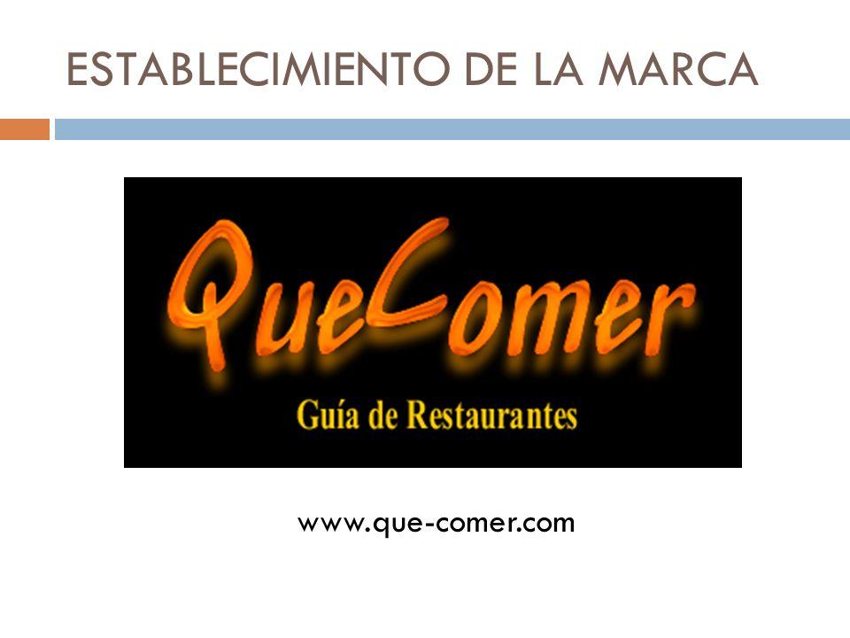 ESTABLECIMIENTO DE LA MARCA www.que-comer.com