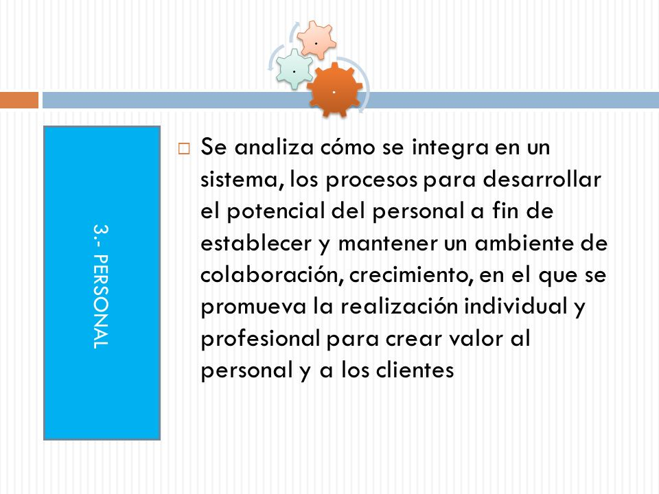 Subcriterios 3.1 Compensación y Reconocimiento: examina cómo la organización evalúa, compensa económicamente y otorga reconocimiento psicosocial a su personal.