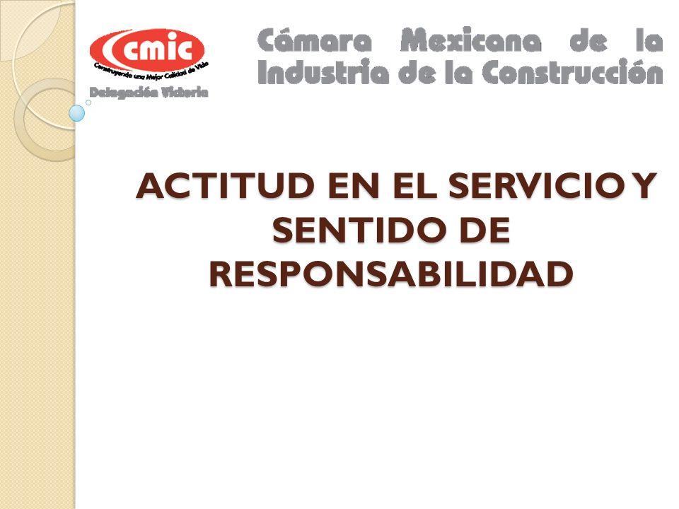ACTITUD EN EL SERVICIO Y SENTIDO DE RESPONSABILIDAD ACTITUD EN EL SERVICIO Y SENTIDO DE RESPONSABILIDAD