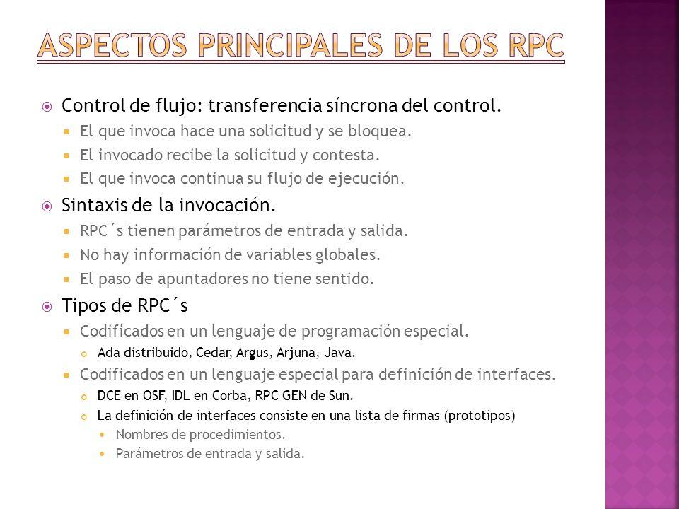 Debe de haber un enlace entre el lenguaje y el sistema RPC.