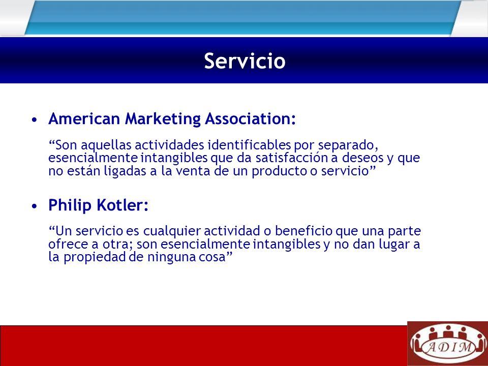 American Marketing Association: Son aquellas actividades identificables por separado, esencialmente intangibles que da satisfacción a deseos y que no