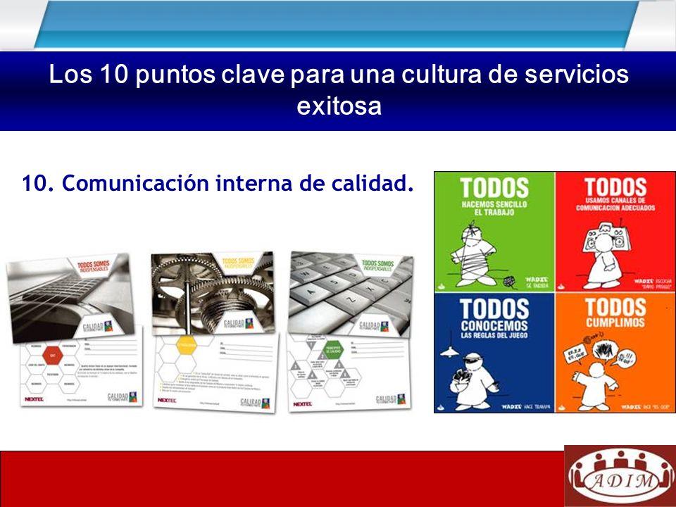 10. Comunicación interna de calidad. Los 10 puntos clave para una cultura de servicios exitosa
