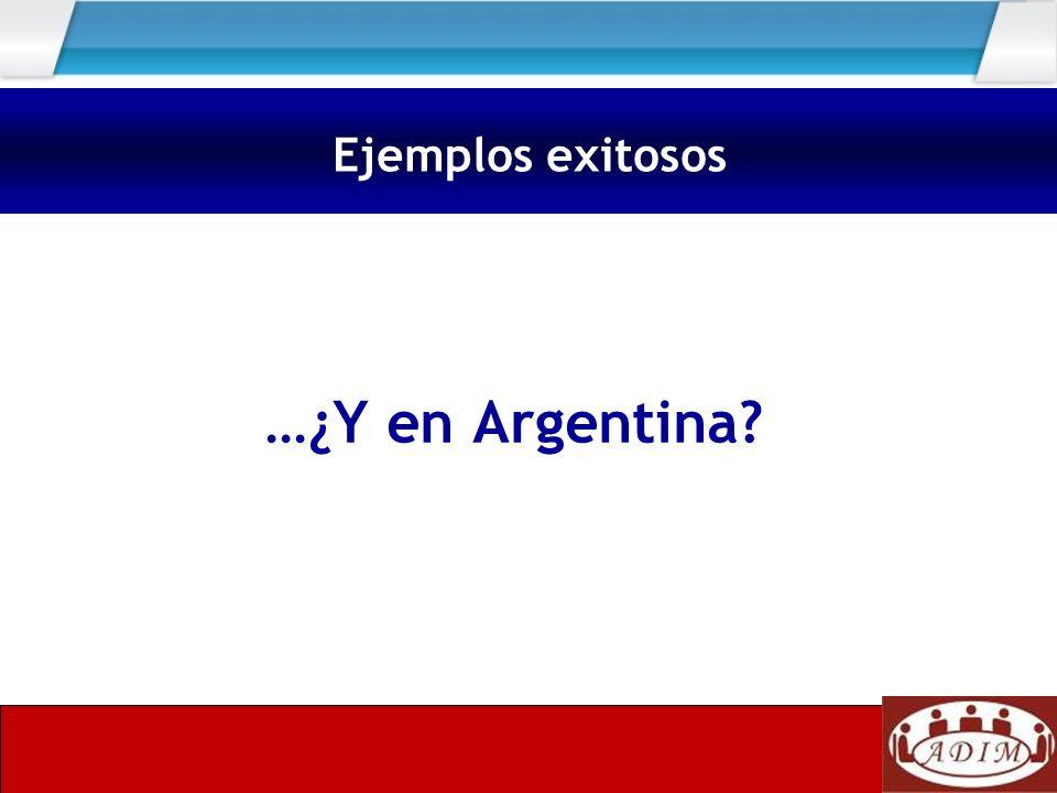 …¿Y en Argentina? Ejemplos exitosos