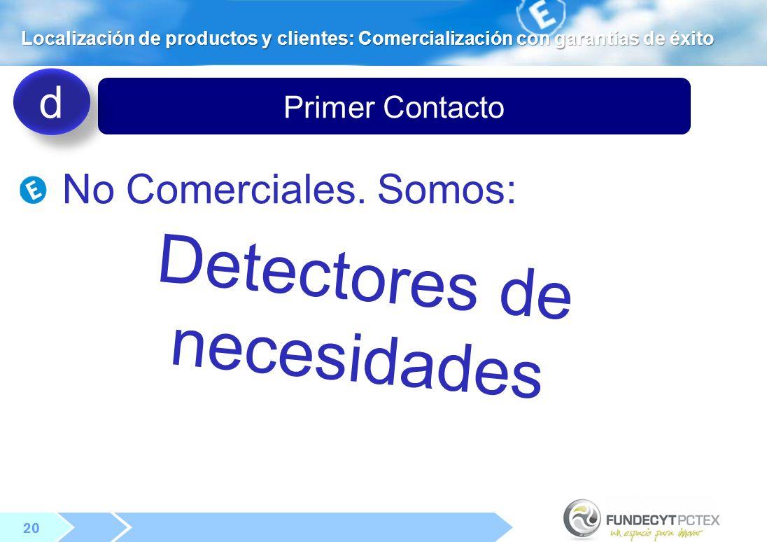 20 Primer Contacto No Comerciales.