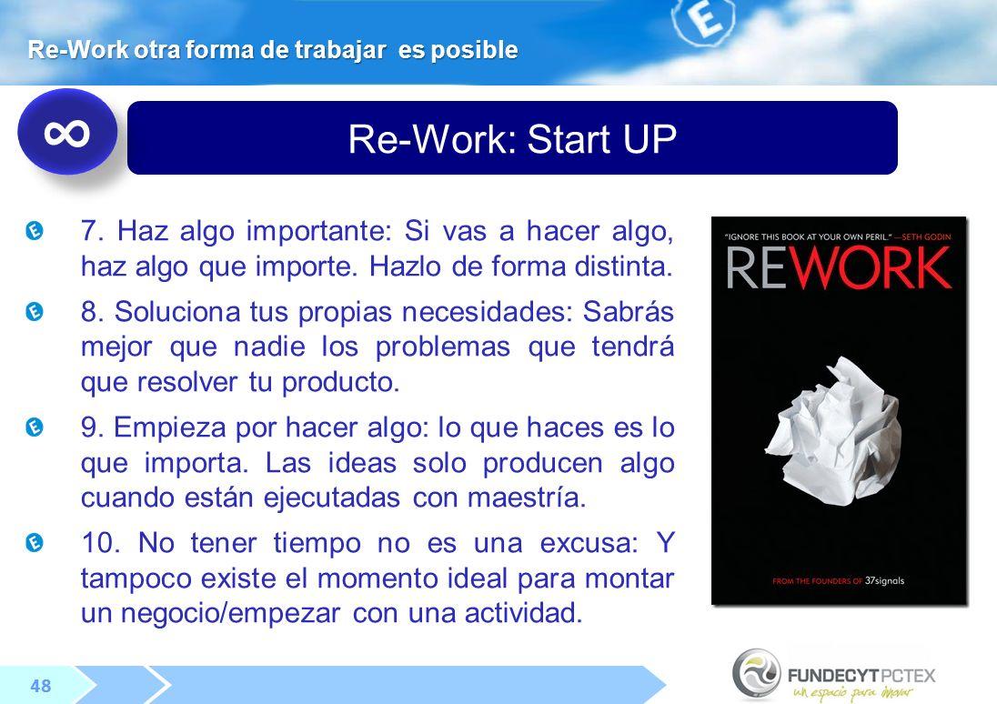 48 Re-Work: Start UP 7.Haz algo importante: Si vas a hacer algo, haz algo que importe.