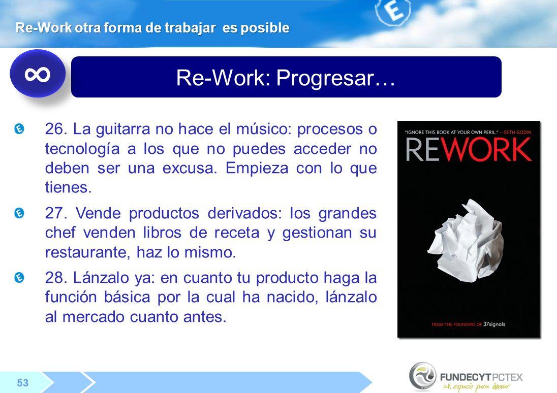 53 Re-Work: Progresar… 26.