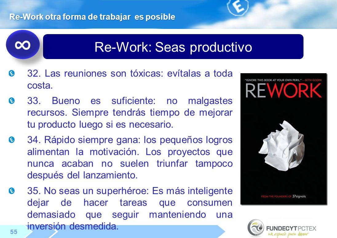 55 Re-Work: Seas productivo 32.Las reuniones son tóxicas: evítalas a toda costa.