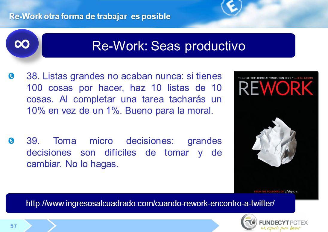57 Re-Work: Seas productivo 38.