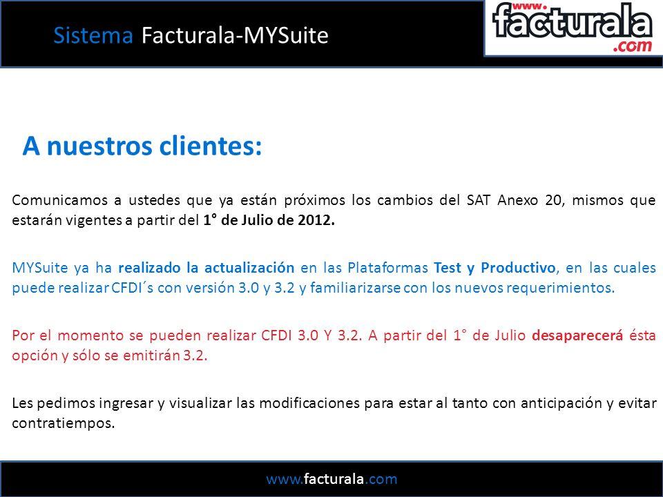 A nuestros clientes: Comunicamos a ustedes que ya están próximos los cambios del SAT Anexo 20, mismos que estarán vigentes a partir del 1° de Julio de 2012.