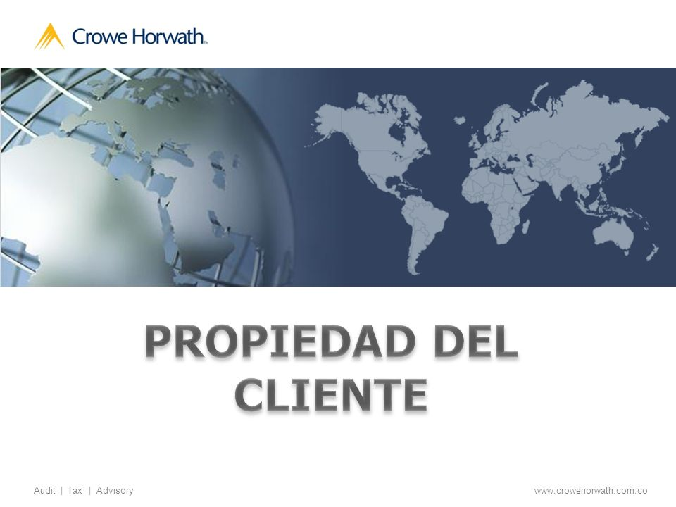 12 Audit | Tax | Advisory © 2011 Crowe Horwath CO S.A.