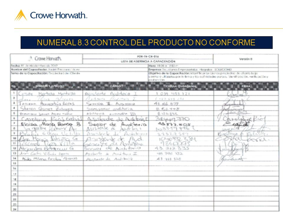 5 Audit | Tax | Advisory © 2011 Crowe Horwath CO S.A. NUMERAL 8.3 CONTROL DEL PRODUCTO NO CONFORME