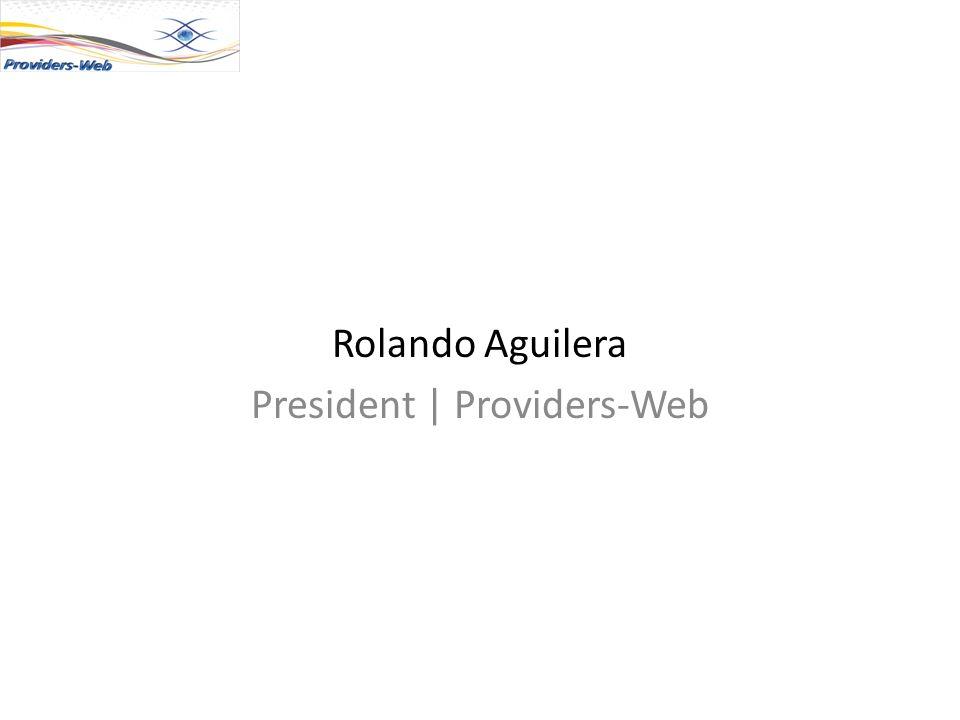 Rolando Aguilera President | Providers-Web