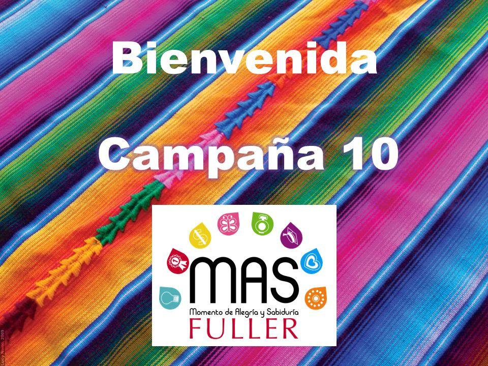 Campaña 10 ¿Tienes 2 ó más referidas que ya son nuevas Fullerettes.