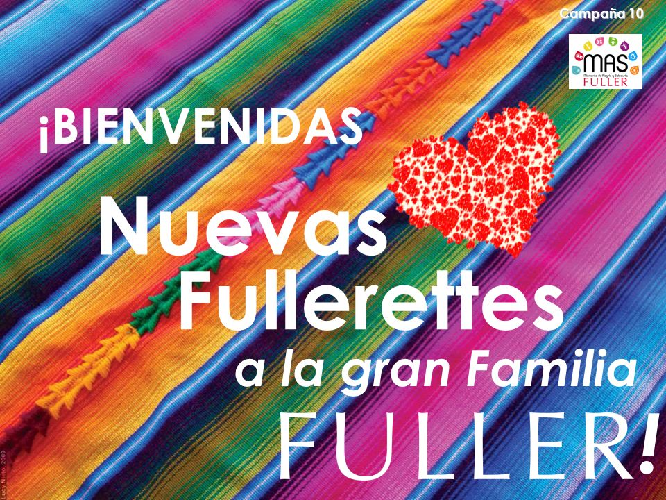 Felicidades a… Campaña 10 INTEGRA LOS NOMBRES DE TUS FULLERETTES.