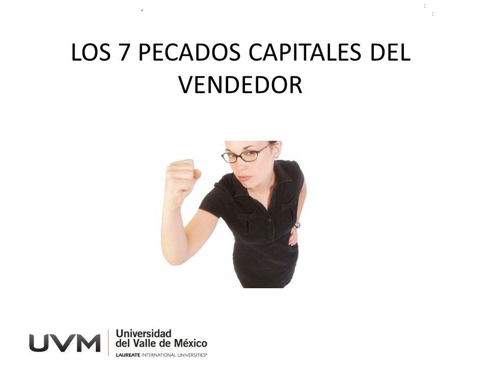 LOS 7 PECADOS CAPITALES DEL VENDEDOR