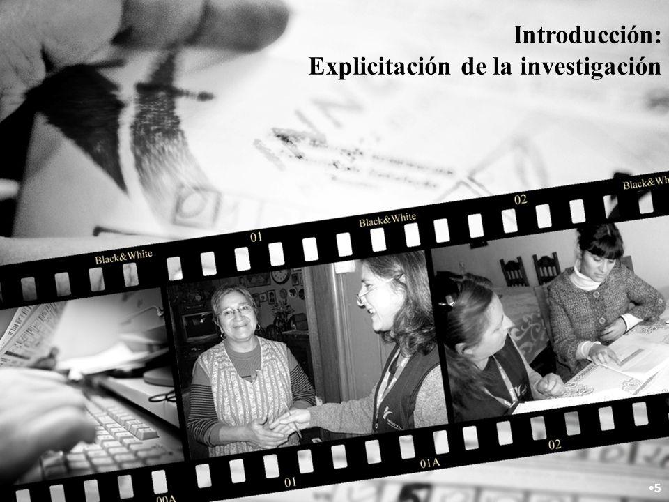 Introducción: Explicitación de la investigación 5