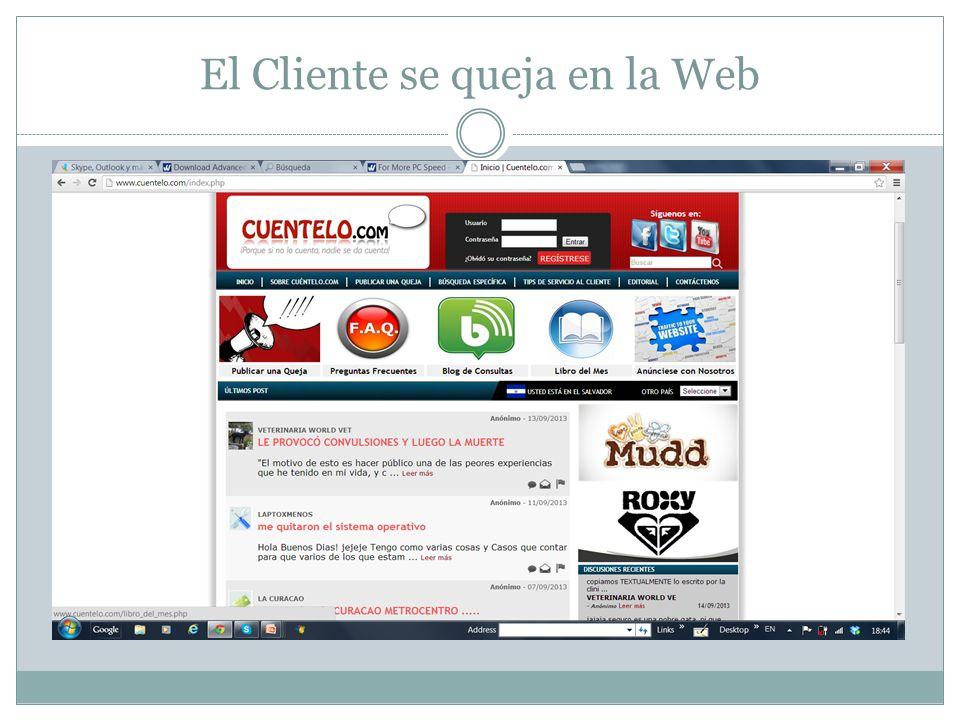 El Cliente se queja en la Web