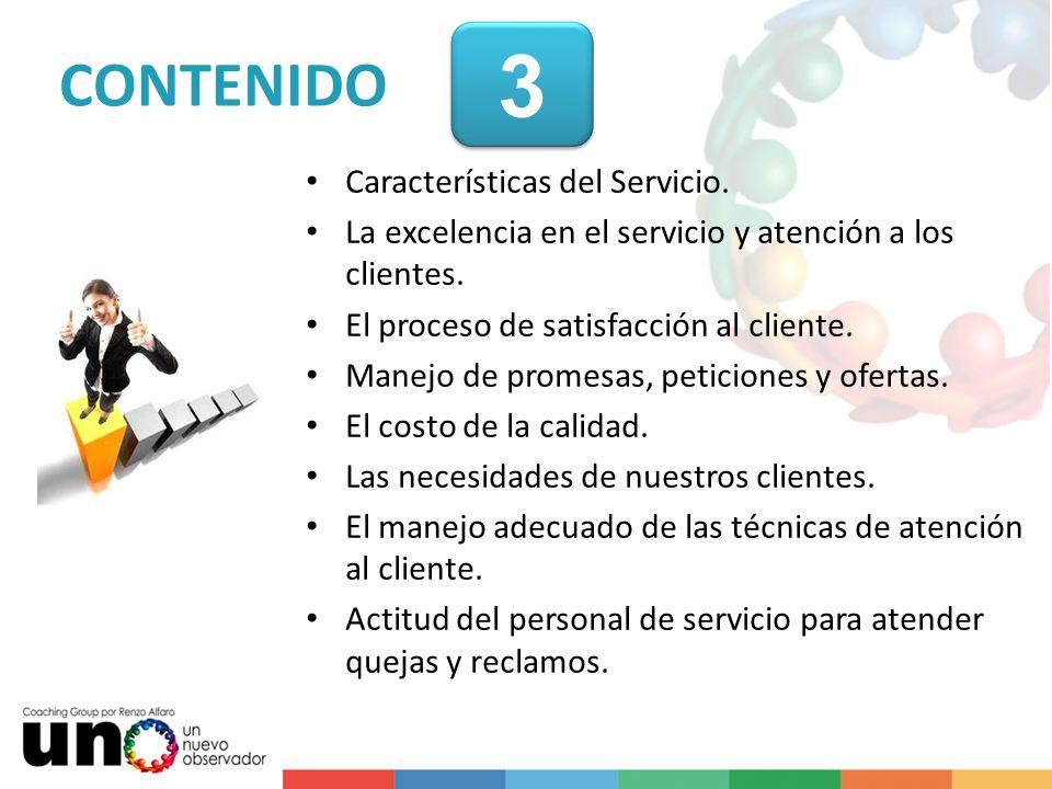 Características del Servicio. La excelencia en el servicio y atención a los clientes. El proceso de satisfacción al cliente. Manejo de promesas, petic