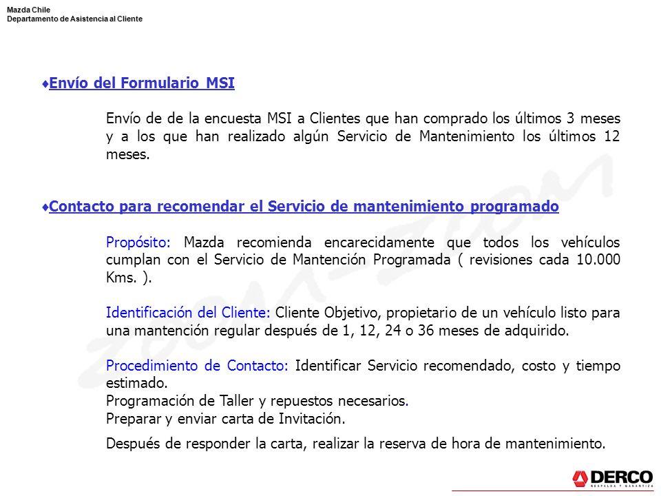 Mazda Chile Departamento de Asistencia al Cliente Envío del Formulario MSI Envío de de la encuesta MSI a Clientes que han comprado los últimos 3 meses