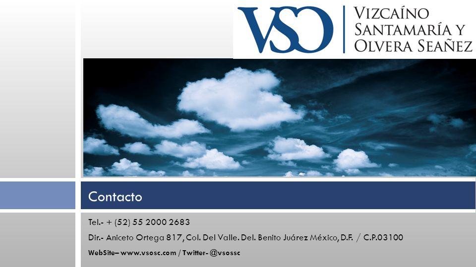 Tel.- + (52) 55 2000 2683 Dir.- Aniceto Ortega 817, Col.